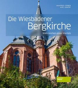 Die Wiesbadener Bergkirche - Wahrzeichen eines Viertels